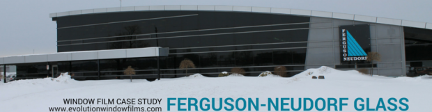 Ferguson-Neudorf Glass: Window Film Case Study